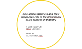 New Media Channels and their supportive role in the profesio