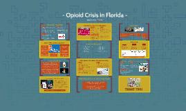 Opioid Crisis in Florida