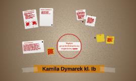 Kamila Dymarek kl. Ib