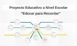 Proyecto Educativo a Nivel Escolar