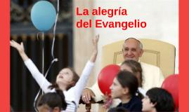 Copy of LA ALEGRÍA DEL EVANGELIO