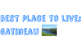 Gatineau Best Place to Live
