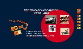 RECTIFICADO MECANICO Y CEPILLADO