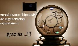 creacinismo e hipotesis de la generacion espontanea