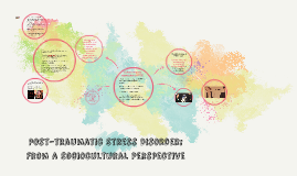 Post-traumatic Stress Disorder: From a Sociocultural Perspec