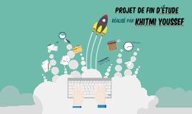 Copie de Copy of Projet fin d'étude youssef khitmi