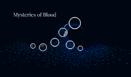 Copy of Mysteries of Blood