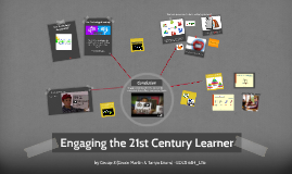 Engaging the 21st Century Learner