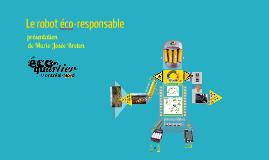 Le robot éco-responsable