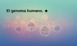 El genoma humano. ☻