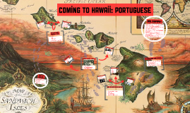 Coming to Hawaii: Portuguese