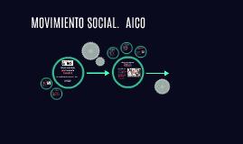 MOVIMIENTO SOCIAL.  AICO