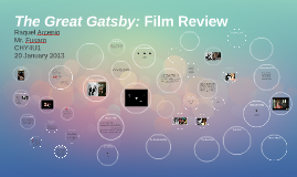 Copy of The Great Gatsby: Film Review