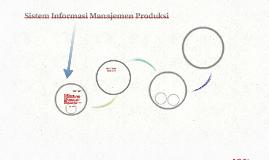 Copy of SIstem informasi manajemen produksi