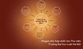 Slogan phù hợp nhất cho Thư viện Trường Đại học Luật Hà Nội