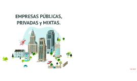 Copy of EMPRESAS PUBLICAS Y EMPRESAS PRIVADAS.