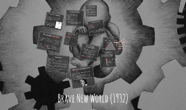 Introduction to Brave New World