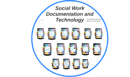 Social Work Documentation and Technology