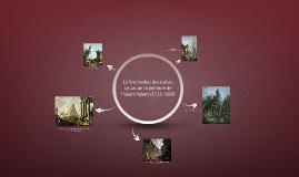 La fascination des ruines. Le cas de la peinture de Hubert R