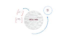 PACK/PASS
