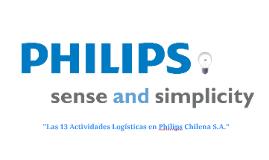 """Copy of Las 13 Actividades Logísticas en Philips Chilena S.A."""""""
