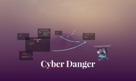 Copy of Cyber Danger