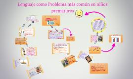 Lenguaje como Problema más común en niños prematuros