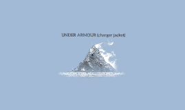 UNDER ARMER (charger jacket)