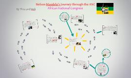 Mandela's Journey through the ANC