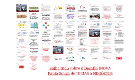 Copy of Saiba Tudo sobre o Desafio INOVA Paula Souza de IDEIAS a NEGÓCIOS