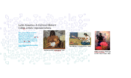 Tutorial Week 8 Latin America: A Cultural History