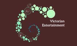 Victorian Entertainment