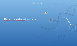 Hereditariedade Humana
