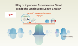 Why a Japanese E-commerce Giant Made Its Employees Learn Eng