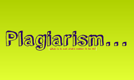 Copy of Plagiarism & Citing Sources