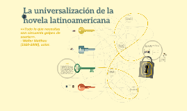 La universalización de la novela latinoamericana