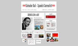 Salvador Dali - Spanish Surrealist