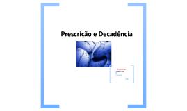 Copy of Prescrição e Decadência