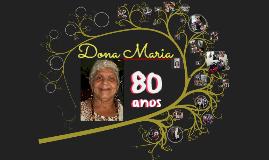 Vó Maria 80 anos