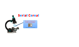 Copy of Serial Cereal