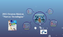 """2015 Octavos Básicos: Orden Disertaciones Temas """"Nuevas Tecnologías"""""""