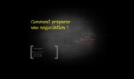 Comment preparer une négociation ?