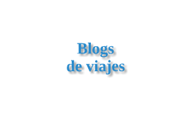 Una visión de los Blogs de viajes