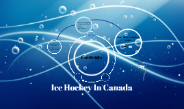 Copy of Ice Hockey In Canada