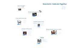 Essential 6: Celebrate Together