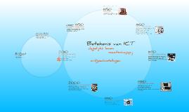 Betekenis van ICT in de maatschappij, het dagelijks leven en de erfgoedinstellingen