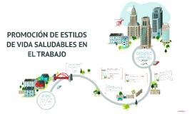 Copy of PROMOCIÓN DE ESTILOS DE VIDA SALUDABLES EN EL TRABAJO
