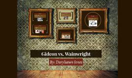 Gideon vs. Wainright