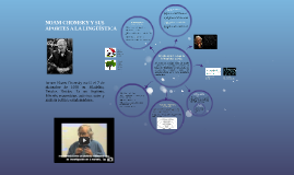 Copy of NOAM CHOMSKY Y SUS APORTES A LA LINGÜÍSTICA
