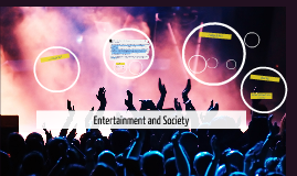 Entertainment and Society